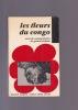LES FLEURS DU CONGO suivi de commentaires de Gérard ALTHABE.