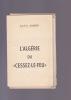 """L'ALGERIE DU """"CESSEZ-LE-FEU"""". ALQUIER Jean-Yves"""