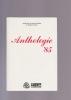 ANTHOLOGIE 85. ASSOCIATION DES ECRIVAINS BELGES DE LANGUE FRANCAISE