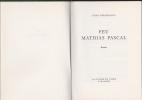 FEU MATHIAS PASCAL Traduit de l'italien par Henry Bigot. PIRANDELLO Luigi