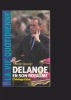 DELANOE en son royaume L'héritage Chirac. SAUVAGE Pascale