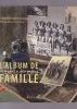 L'ALBUM DE FAMILLE  Almanach des modes. ORMEN-CORPET Catherine Photographies de Joël Laitier