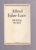 JOURNAL SECRET . FABRE-LUCE Alfred