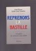 REPRENONS LA BASTILLE Manifeste des nouveaux sans-culottes . KYROU Ariel & GATTOLIN André-Jean
