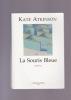 LA SOURIS BLEUE Roman. ATKINSON Kate