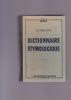 DICTIONNAIRE ETYMOLOGIQUE 7e édition. CAILLON O.