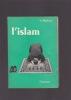 L'ISLAM. MOUBARAC Y.