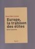 EUROPE, LA TRAHISON DES ELITES Edition augmentée. JENNAR Raoul Marc