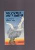 ILS VIVENT AUTREMENT L'Allemagne alternative. DIENER Ingolf & SUPP Eckhard