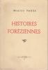HISTOIRES FOREZIENNES. PAUZE Marius