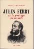JULES FERRY et le partage du monde. PISANI-FERRY Fresnette
