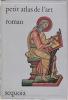 petit atlas de l'art roman. TIMMERS J.
