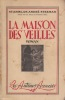 LA MAISON DES VIEILLES Roman. STEEMAN Stanislas-André