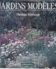 JARDINS MODELES. HOBHOUSE Penelope