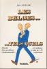 LES BELGES ... TELS QUELS Histoire d'un problème communautaire ... en tableaux et plus de 150 caricatures . GHEUDE Jules