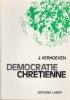 DEMOCRATIE CHRETIENNE. VERHOEVEN J. (Avec envoi)