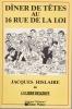 DINER DE TETES AU 16 RUE DE LA LOI. HISLAIRE Jacques de La Libre Belgique (Avec envoi)