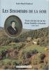LES SEIGNEURS DE LA SOIE Trois siècles de la vie d'une famille cévenole (XVIe - XIXe ). CHABROL Jean-Paul