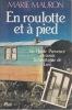 EN ROULOTTE ET A PIED En Haute Provence à travers la montagne de Lure  Au seul plaisir de voyager. MAURON Marie