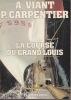 LA COURSE DU GRAND LOUIS. VIANT A. & CARPENTER P.