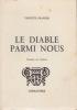 LE DIABLE PARMI NOUS  Dessins de l'auteur . GRANGES Violette (Avec envoi)