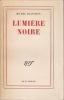 LUMIERE NOIRE. PLANCHON Michel