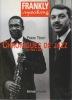 FRANKLY speaking  Chroniques de jazz de 1944 à 2004. TENOT Frank