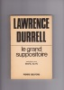 LE GRAND SUPPOSITOIRE Entretiens avec Marc ALYN . DURRELL Lawrence