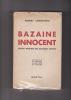 BAZAINE INNOCENT Lettre-préface du colonel Streiff . CHRISTOPHE ROBERT