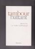 TAMBOUR BATTANT (Mémoires de). SCHLONDORFF Volker