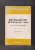 OEUVRES CHOISIES Nouvelle anthologie critique Editée par les soins de BASIL GUY. PRINCE DE LIGNE (Avec envoi)