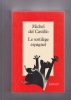 Le sortilège espagnol. del CASTILLO Michel