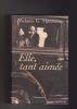 ELLE, TANT AIMEE Traduit de l'italien par  Philippe Di Meo. MAZZUCCO Melania G.