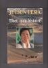 Tibet, mon histoire   AUTOBIOGRAPHIE. PEMA JETSUN