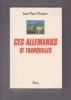 CES ALLEMANDS SI TRANQUILLES . PICAPER Jean-Paul
