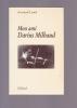 Mon Ami DARIUS MILHAUD. LUNEL Armand