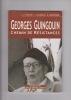 GEORGES GUINGOUIN chemin de Résistances. FOUCHE, JUCHEREAU, MONEDIAIRE