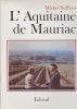 L'AQUITAINE DE MAURIAC. SUFFRAN  Michel