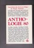 ANTHOLOGIE 80. Association des Ecrivains Belges de langue française