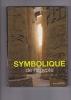 SYMBOLIQUE DE L'EGYPTE Naissance de la spiritualité. SCHWARZ Félix F.