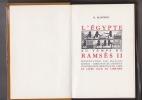 L'EGYPTE AU TEMPS DE RAMSES II   Préface par François Daumas. MASPERO Gaston