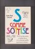 S COMME SOTTISE 1500 bourdes, perles, coquilles.... LACROIX Jean-Paul