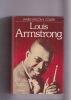 Louis ARMSTRONG Un génie américain Traduit de l'américain par Jean-Louis Houdebine - Discographie établie par Daniel Richard. COLLIER James Lincoln