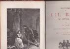 Histoire de GIL BLAS de Santillane précédée d'une étude littéraire, avec 300 illustrations sur bois Dessins de MM PHILIPPOTEAUX ET PELLICER Gravure de ...