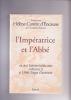 L'IMPERATRICE ET L'ABBE un duel littéraire entre Catherine II et l'Abbé Chappe d'Auteroche. CARRERE D'ENCAUSSE Hélène