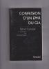 CONFESSION D'UN EMIR DU GIA. FORESTIER Patrick en collaboration avec Ahmed Salam