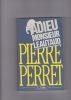ADIEU Monsieur Léautaud. (LEAUTAUD) Perret Pierre