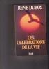 LES CELEBRATIONS DE LA VIE. DUBOS René