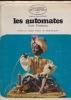 LES AUTOMATES Préface de André  Pieyre de Mandiargues (les rouages de l'automate). PRASTEAU Jean