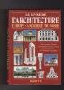 LE LIVRE DE L'ARCHITECTURE    Europe - Amérique du nord    Adaptation en français de Simon et Gisèle Trope. REID Richard